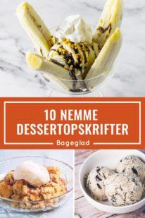 10 nemme dessertopskrifter