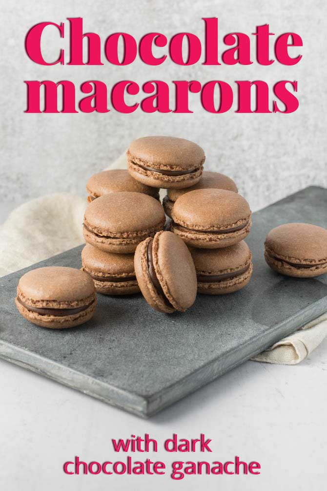 Chocolate macarons recipe for easy macarons with ganache